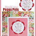 Peggy Pots Block one