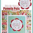 Pamela Pots Block three